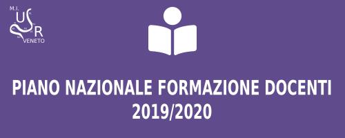 Piano Nazionale Formazione Docenti 2019/2020